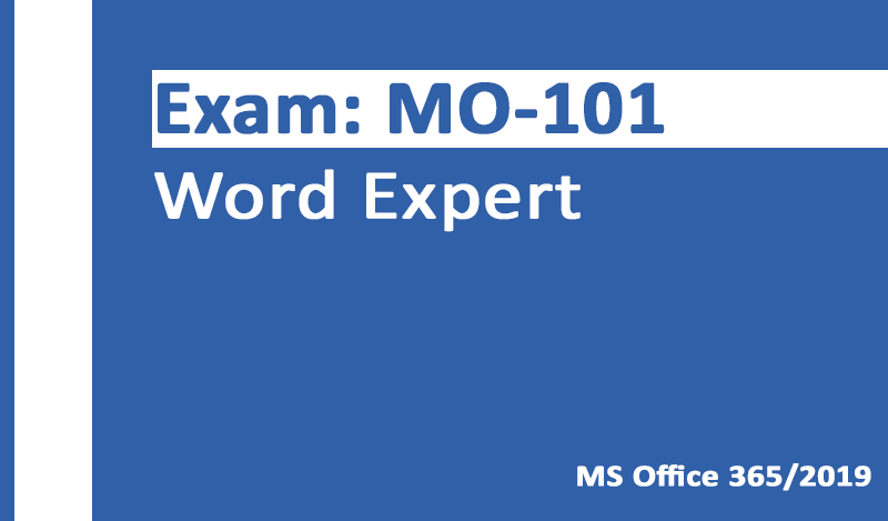 MO-101 Word Expert-Office 365 & Office 2019 - English version